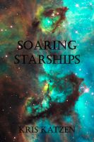 Cover for 'Soaring Starships'