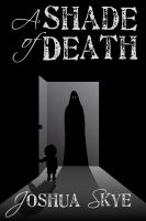 Cover for 'A Shade of Death'
