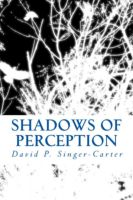 Cover for 'Shadows Of Perception'