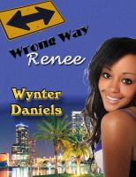 Cover for 'Wrong Way Renee'
