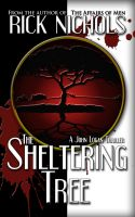 Cover for 'The Sheltering Tree (A John Logan Thriller)'