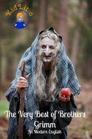 Cover for 'The Very Best of Brothers Grimm In Modern English (Translated)'