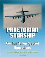 Cover for 'Praetorian STARShip: The Untold Story of the Combat Talon Special Forces Operations - Infiltration, Exfiltration, Surface to Air Recovery System, Fulton Recovery, Iranian Rescue, Vietnam, Desert Storm'