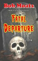 Cover for 'Fatal Departure'