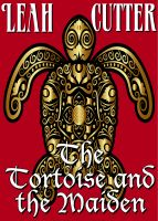 Cover for 'The Tortoise and the Maiden'