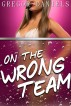 On the Wrong Team by Gregor Daniels