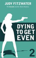 Cover for 'Dying to Get Even'