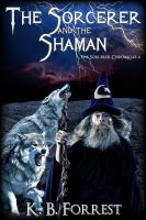 Cover for 'The Sorcerer and the Shaman'