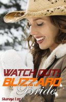 Cover for 'Watch Out, Blizzard Bride! – A Western Romance'