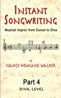 Cover for 'Instant Songwriting: Musical Improv from Dunce to Diva Part 4 (Diva Level)'