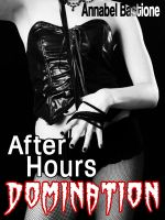 Cover for 'After Hours Domination: Office Themed Femdom Erotica'