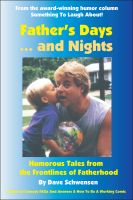 Cover for 'Father's Days... and Nights: Humorous Tales from the Frontlines of Fatherhood'