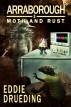 Moth and Rust by Eddie Drueding