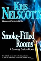Cover for 'Smoke-Filled Rooms: A Smokey Dalton Novel'