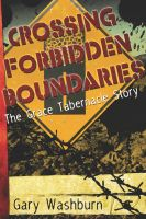 Cover for 'Crossing Forbidden Boundaries: The Grace Tabernacle Story'