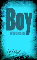 Cover for 'Boy who dreams'