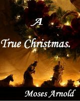 Cover for 'A True Christmas'