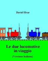 Cover for 'Le due locomotive in viaggio (Versione italiana)'