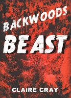 Cover for 'Backwoods Beast'