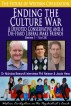 Ending the Culture War-A Devoted Conservative and a Diehard Liberal Make Friends (The Future of Western Civilization Series 1) by Dr Nicholas Beecroft