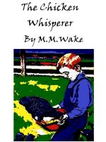 Cover for 'The Chicken Whisperer'