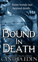 Cover for 'Bound In Death (A Vampire and Werewolf Romance)'