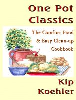 Cover for 'One Pot Classics - The Comfort Food & Easy Clean-up Cookbook'