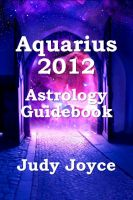 Cover for 'Aquarius 2012 Astrology Guidebook'