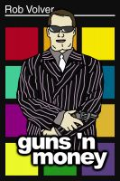 Cover for 'Guns 'n Money'