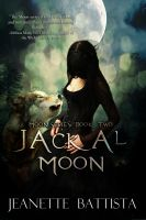 Cover for 'Jackal Moon (Book 2 of the Moon series)'