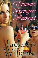 Cover for 'Ultimate Swinger's Weekend'
