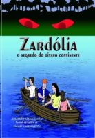 Cover for 'Zardólia, O Segredo do Oitavo Continente ~autofilled~'