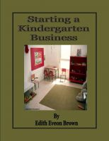 Cover for 'Starting a Kindergarten Business'