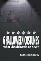 Cover for '6 Halloween Costumes: What Should Gavin Do Next?'