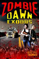 Cover for 'Zombie Dawn Exodus (Zombie Dawn Trilogy, book 2)'