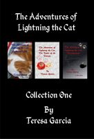 Cover for 'The Adventures of Lightning the Cat: Collection One'