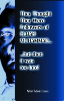 Cover for 'They Thought They Were Followers Of Elijah Muhammad But Then It Was Too Late'