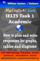 Cover for 'IELTS Task 1 Academic: How to Plan and Write Responses for Graphs, Tables and Diagrams'