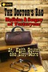 The Doctor's Bag: Medicine and Surgery of Yesteryear by Dr. Keith Souter
