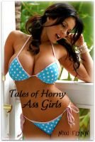 Cover for 'Tales of Horny Ass Girls'