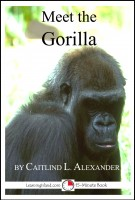 Cover for 'Meet the Gorilla: A 15-Minute Book for Early Readers'