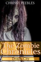 Cover for 'The Zombie Chronicles - Book 3 (Apocalypse Infection Unleashed Series)'