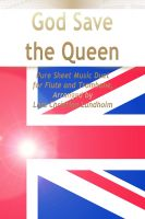 Cover for 'God Save the Queen Pure Sheet Music Duet for Flute and Trombone, Arranged by Lars Christian Lundholm'