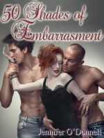 Cover for '50 Shades of Embarrasment'