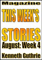 Cover for 'This Week's Stories (August, Week 4)'