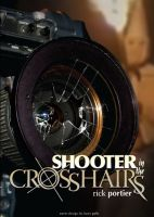 Cover for 'Shooter in the Crosshairs'
