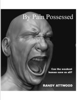 Cover for 'By Pain Possessed'