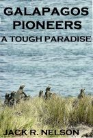Cover for 'Galapagos Pioneers: A Tough Paradise'
