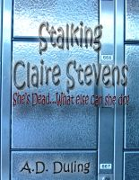 Cover for 'Stalking Claire Stevens promo'