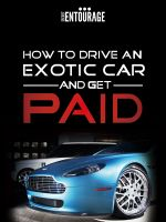 Cover for 'How to Drive an Exotic Car and get Paid'